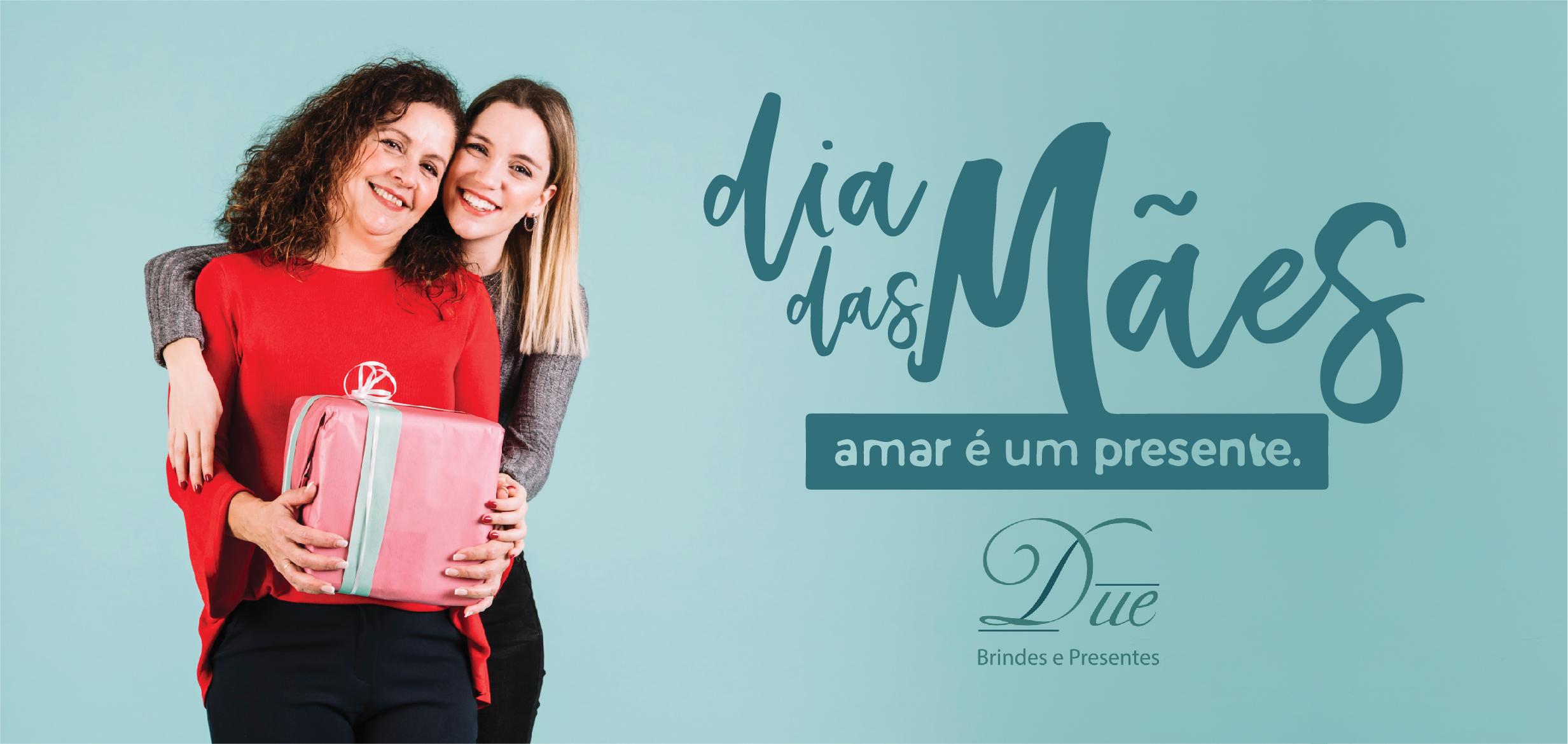 Você sabe qual brinde comprar para o Dia das mães?